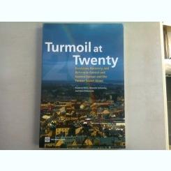 TURMOIL AT TWENTY - PRADEEP MITRA  (recesiune, revenire si reforma in Europa centrala si de est si in fosta Uniune Sovietica)