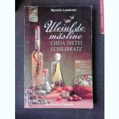ULEIUL DE MASLINE CHEIA DIETEI ECHILIBRATE - MYRSIN LAMBRAKI