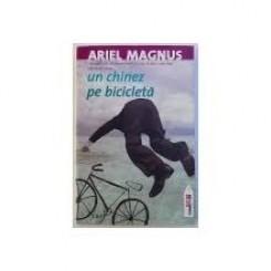 UN CHINEZ PE BICICLETA - ARIEL MAGNUS