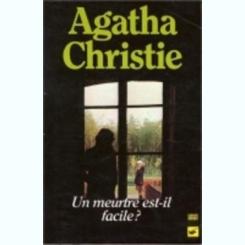 UN MEURTRE EST-IL FACILE? - AGATHA CHRISTIE  (CARTE IN LIMBA FRANCEZA)