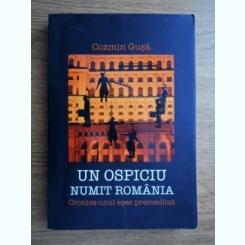 UN OSPICIU NUMIT ROMANIA - COZMIN GUSA