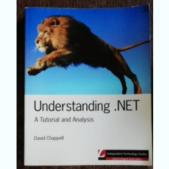 UNDERSTANDING .NET - A TUTORIAL AND ANALYSIS - DAVID CHAPPELL
