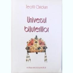 UNIVERSUL BIJUTERIILOR - TEOFIL GRIDAN