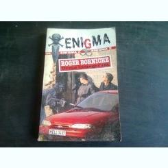URMA INSANGERATA - ROGER BORNICHE
