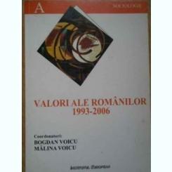 VALORI ALE ROMANILOR 1993-2006 - BOGDAN VOICU