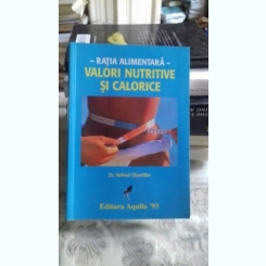 VALORI NUTRITIVE SI CALORICE - HELMUT OBERRITTER