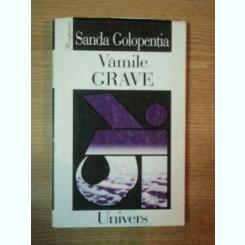 VAMILE GRAVE de SANDA GOLOPENTIA , 1999