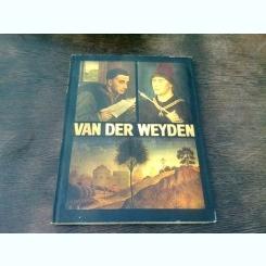 VAN DER WEYDEN - VIRGIL MOCANU