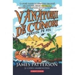 VANATORII DE COMORI. PERICOL PE NIL - JAMES PATTERSON
