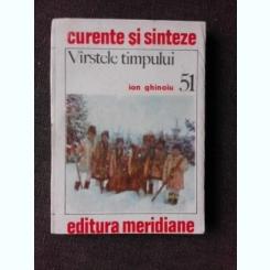 VARSTELE TIMPULUI - ION GHINOIU