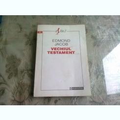 VECHIUL TESTAMENT - EDMOND JACOB