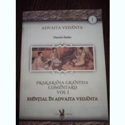 Vedanta in texte, Prakaraṇa-grantha. 2 volume Vlad Sovarel / traducere din Limba Sanskrita: