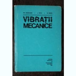 VIBRATII MECANICE -GH.BUZDUGAN/L.FETCU /M RADES
