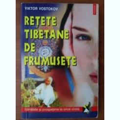 Viktor Vostokov - Retete tibetane de frumusete