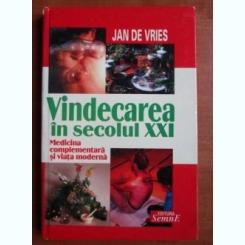 VINDECAREA IN SECOLUL XXI - JAN DE VRIES
