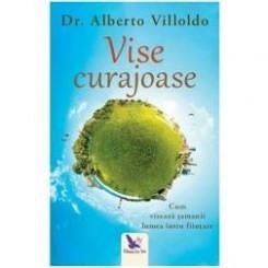 VISE CURAJOASE -  ALBERTO VILLOLDO