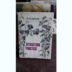 VITICULTURA PRACTICA - D.D. OPREA
