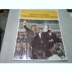 VIZITA IN ROMANIA A PRESEDINTELUI RICHARD NIXON 2-3 AUGUST 1969 - REVISTA