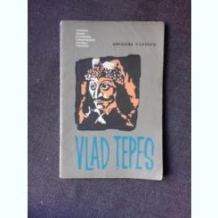 VLAD TEPES - GRIGORE POPESCU