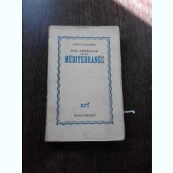 VUE GENERALE DE LA MEDITERRANEE - ANDRE SIEGFRIED  (CARTE IN LIMBA FRANCEZA)