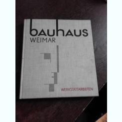 WERKSTATTARBEITEN - BAUHAUS WEIMAR  1919-1924  (ATELIER DE LUCRI BAUHAUS WEIMAR, ALBUM, TEXT IN LIMBA GERMANA)