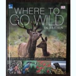 WHERE TO GO WILD IN BRITAIN - PAULA REGAN