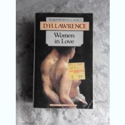 WOMEN IN LOVE - D.H. LAWRENCE  (CARTE IN LIMBA ENGLEZA)