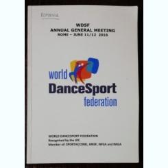 WSDF ANNUAL GENERAL MEETIN ROME-JUNE11/12 2016 WOLRD DANCE SPORT FEDERATION