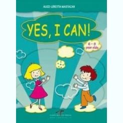 YES, I CAN! - ALICE-LORETTA MASTACAN  (CARTE PENTRU COPII 5-9 ANI, IN LIMBA ENGLEZA SI ROMANA)