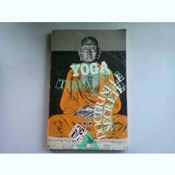 YOGA TIBETANA & DOCTRINELE SECRETE VOL.2