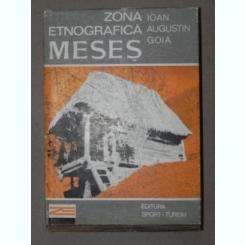 ZONA ETNOGRAFICA MESES - IOAN AUGUSTIN GOIA BUCURESTI 1982