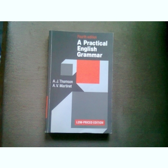 A PRACTICAL ENGLISH GRAMMAR - A.J. THOMSON