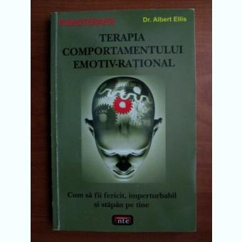 Albert Ellis - Terapia comportamentului emotiv rational