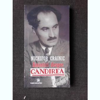 AMINTIRI DESPRE GANDIREA - NICHIFOR CRAINIC