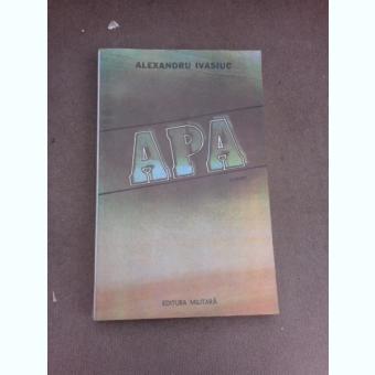 Apa - Alexandru Ivasiuc
