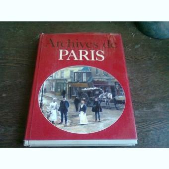 ARCHIVES DE PARIS - JACQUES BORGE  (TEXT IN LIMBA FRANCEZA)