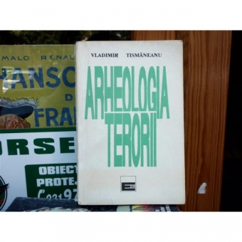 Arheologia terorii , Vladimir Tismaneanu , 1992