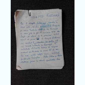 ARTICOL MANUSCRIS AL LUI SERBAN CIOCULESCU  CONFERINTA SUSTINUTA LA RADIO DESPRE O NOAPTE FURTUNOASA, I.L. CARAGIALE