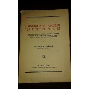 BISERICA NEAMULUI SI DREPTURILE EI, DR. NICOLAE BALAN