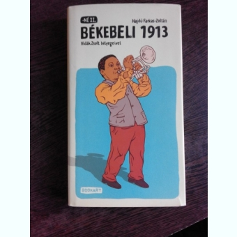 BÉKEBELI, VIDÁK ZSOLT BÉLYEGEIVET 1913 - HAJDU FARKAS ZOLTAN  (CARTE IN LIMBA MAGHIARA)