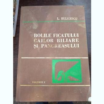Bolile ficatului cailor biliare si pancreasului - Buligescu