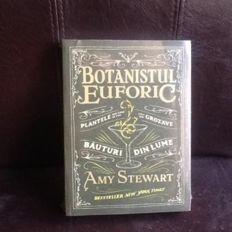 Botanistul euforic - Amy Stewart