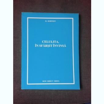 CELULITA, IN SFARSIT INVINSA - DR. ROBINSON