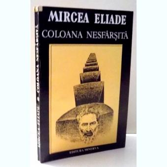 COLOANA NESFARSITA - MIRCEA ELIADE