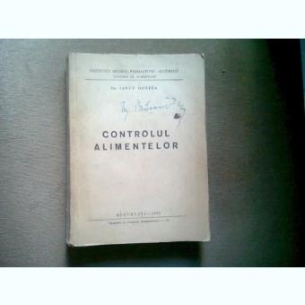 Controlul alimentelor , Dr. Iancu Gontea , 1956