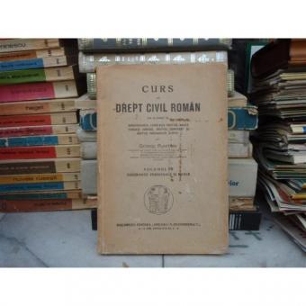 CURS DE DREPT CIVIL ROMAN VOLUMUL VII , George Plastara