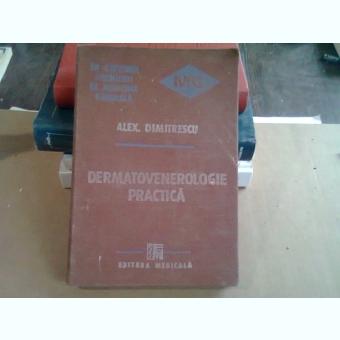 DERMATOVENEROLOGIE PRACTICA - ALEX. DIMITRESCU
