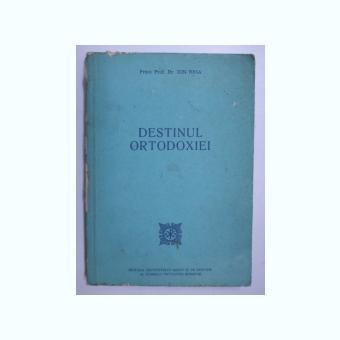 DESTINUL ORTODOXIEI - ION BRIA