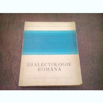 DIALECTOLOGIE ROMANA de M. CARAGIU MARIOTEANU ... R. TODORAN , 1977