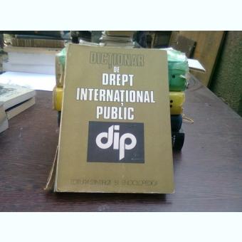Dictionar de drept international public - Ionel Closca
